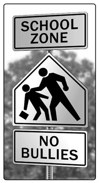 faux street signs: School Zone, No Bullies