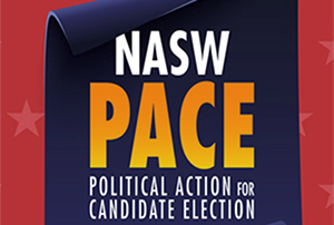 NASW PACE Political Action for Candidate Election