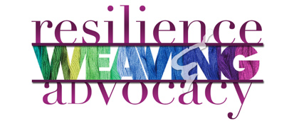 weaving resilience and advocacy