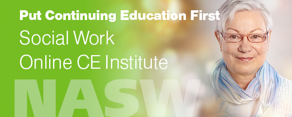 Put continuing education first: Social work online CE institute