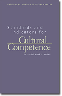 NASW Standards and Indicators for Cultural Competence
