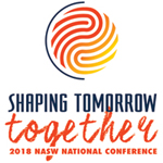 Shaping Tomorrow Together: 2018 NASW National Conference