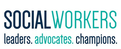 Social Workers: Leaders. Advocates. Champions.