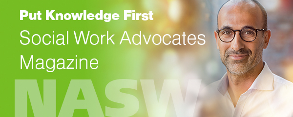 Put knowledge first, Social Work Advocates magazine