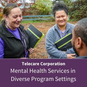 Telecare Corporation - Mental health services in diverse program settings
