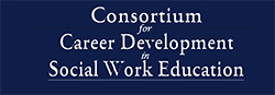 Consortium for Career Development in Social Work Education